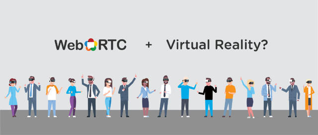 WebRTC and VR.png